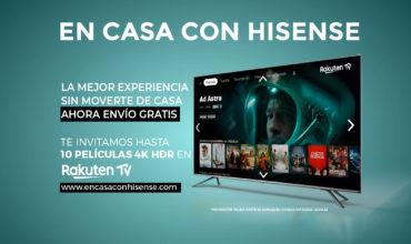 Hisense invita a sus usuarios a disfrutar de los últimos estrenos de Rakuten TV con 'En Casa con Hisense'